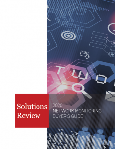 Network Monitoring Buyers Guide Solutions Review